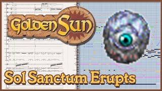 "New Arrangement: ""Sol Sanctum Erupts"" from Golden Sun (2001)"