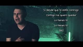 Lo Tienes Todo   (Video Con Letras)   Abraham Vazquez   DEL Records 2019