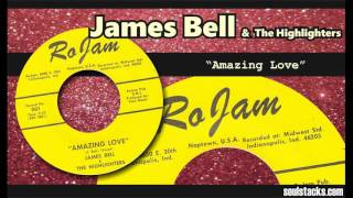 James Bell & The Highlighters – Amazing Love