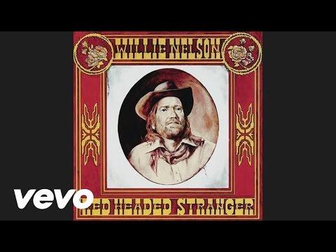 Willie Nelson - Red Headed Stranger (Audio)