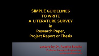 How to Write Literature Survey Section of a Research Paper, Project Report or Thesis