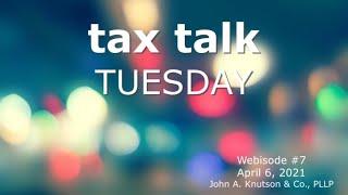 Tax Talk Tuesday: Tax Deadlines - When is it NOT April 15?