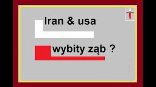Iran & usa Wybity ząb ?