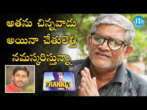 I Like Hero Dhanush  - Tanikella Bharani || Frankly with TNR || Talking Movies With iDream