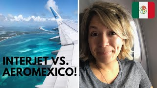 The BEST Airline in MEXICO?! Interjet Vs AeroMexico: Which is Better?!