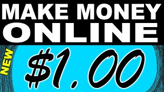 How To Make Money Online With 1 Dollar Investment