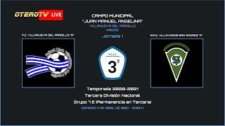 R.F.F.M. - TERCERA DIVISIÓN NACIONAL - PERMANENCIA - Jornada 1 - F.C. Villanueva del Pardillo 1-0 S.A.D. Villaverde San Andrés