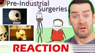 Pre-Industrial Surgeries! Sam O'Nella REACTION