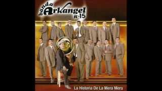 Banda Arkangel R 15: Voy a Pintar Mi Raya