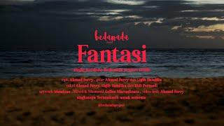 Download lagu Bedanada Fantasi Mp3