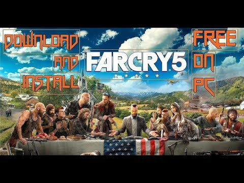 how to download and install far cry 5 for pc