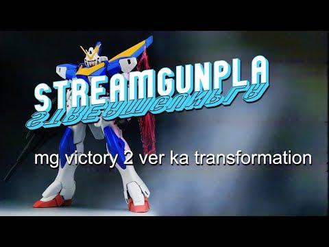 Streamgunpla: Transforming the Victory 2 Ver. Ka