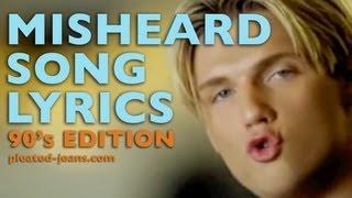 Misheard Song Lyrics 90s Edition