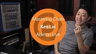Mastering Chain (Free Download) | Ken Loi | Ableton Live
