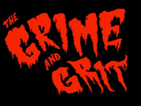 preview image for The Grime and Grit