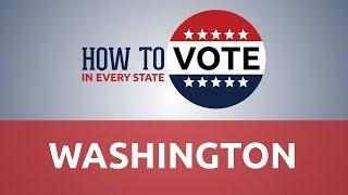 How To Vote In Washington In 2018