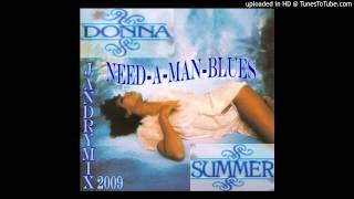 DONNA SUMMER NEED A MAN BLUES JANDRYMIX 2 2009