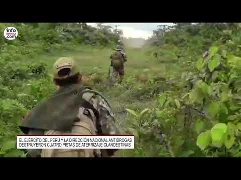 Perú destruyó cuatro pistas de aterrizaje clandestinas usadas por narcotraficantes