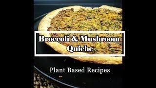 Broccoli and Mushroom Quiche