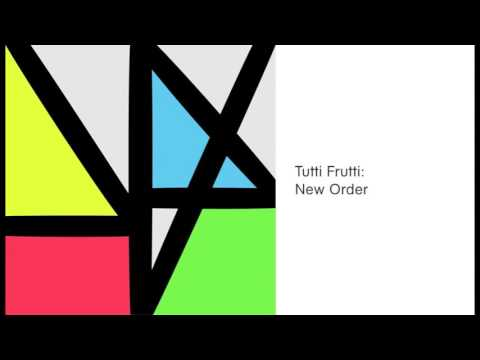 New Order - Tutti Frutti (Official Audio)