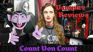 Vampire Reviews: Count Von Count