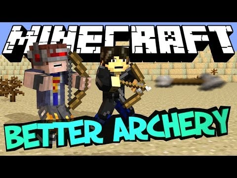 Minecraft Mod Showcase : Better Archery Mod