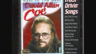 David Allan Coe - Truck Driver's Queen