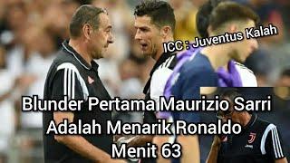 Blunder Pertama Maurizio Sarri🤔Menarik Ronaldo Di Menit 63❗