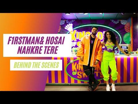 F1rstman & Hosai - Nakhre Tere ( Behind the scenes )