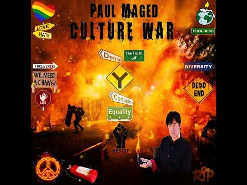 "Paul Maged - ""Culture War"""