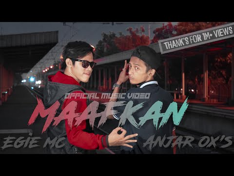 Anjar Ox's & Egie Mc - Maafkan [Official Music Video] Mp3