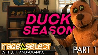 Duck Season PC (Sequential Saturday) - Part 1