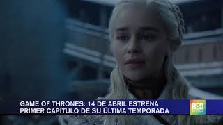 RED+ | Game of Thrones: 14 de abril estrena primer capítulo de su última temporada