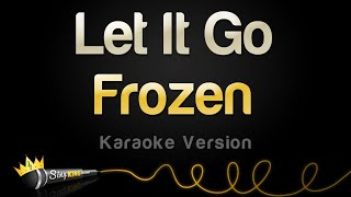 Frozen   Let It Go (Idina Menzel) (Karaoke Version)