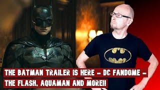 The BATMAN trailer   DC Fandome with The Flash and Aquaman   SCREAM 5   Marvel's GOTG 3 casting
