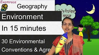 30 Environmental Conventions & Agreements in 15 minutes (Besides Earth Summit)