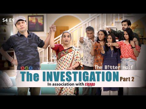 SIT   The Better Half   THE INVESTIGATION-Part 2   S4E9   Chhavi Mittal   Karan V Grover