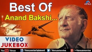 Best Of Anand Bakshi : Blockbuster Bollywood Hits || Video