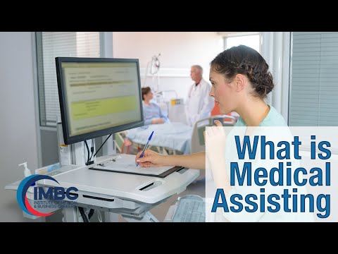 What is Medical Assisting?
