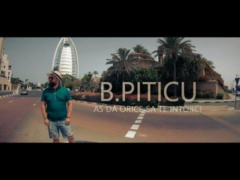 B. Piticu – As da orice sa te intorci Video