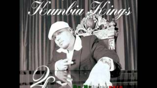 Kumbia Kings    Don't Wanna try