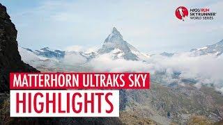 MATTERHORN ULTRAKS SKY 2018 – HIGHLIGHTS / SWS18 – Skyrunning