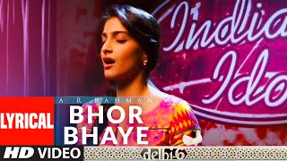 Bhor Bhaye Lyrical | Delhi 6 | A.R. Rahman | Abhishek Bachchan, Sonam Kapoor - Download this Video in MP3, M4A, WEBM, MP4, 3GP