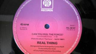 The Real Thing - Can You Feel The Force video