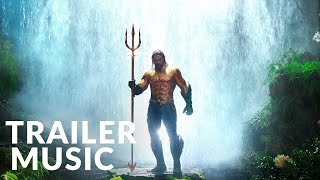 AQUAMAN - Extended Video Music | Audiomachine - Watch the World Burn