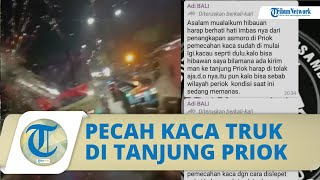 Imbas Ditangkapnya Mafia Pungli, Preman di Tanjung Priok Marah hingga Pecahkan kaca Truk