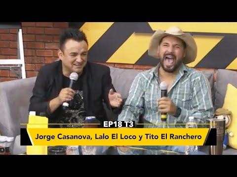 Tito el Ranchero, Jorge Casanova y Lalo el Loco en Zona de Desmadre