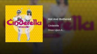Cinderella - Hot & bothered