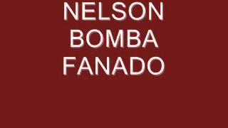 NELSON BOMBA FANADO