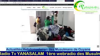 Actualités Hebdomadaires des Musulmans de Guyane 18 Avril 2021